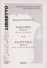 Strauss, R. : Salome. Elektra, libretti con testo originale a fronte