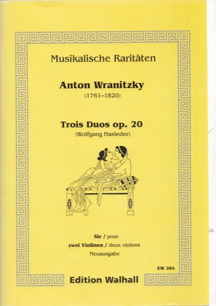 Wranitzky, A. : Trois Duos op. 20, per 2 Violini